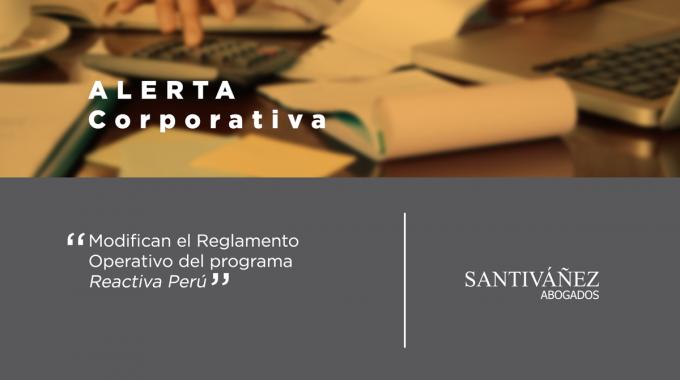 """Modifican El Reglamento Operativo Del Programa """"Reactiva Perú"""""""